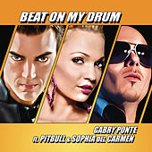 Beat On My Drum von Gabry Ponte