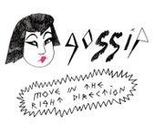 Move In The Right Direction von Gossip