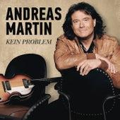 Kein Problem von ANDREAS MARTIN