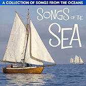 Songs of the Sea - A Collection of Songs from the Oceans de Various Artists