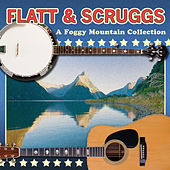 A Foggy Mountain Collection de Flatt and Scruggs