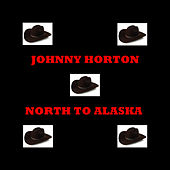 North To Alaska de Johnny Horton