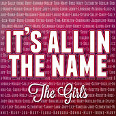 It's All in the Name - the Girls de Various Artists
