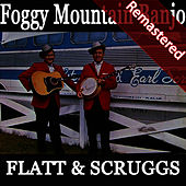 Foggy Mountain Banjo (Remastered) by Earl Scruggs