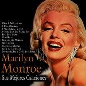 Sus Mejores Canciones von Marilyn Monroe