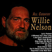 All Country by Willie Nelson