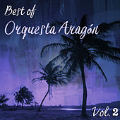 Best of Orquesta Aragón, Vol. 2 de Orquesta Aragón