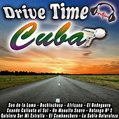 Drive Time Cuba de Various Artists