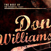 Best of the Essential Years: Don Williams von Don Williams