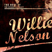 Best of the Essential Years: Willie Nelson by Willie Nelson
