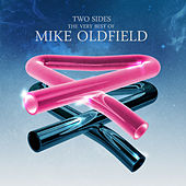 Two Sides: The Very Best Of Mike Oldfield by Mike Oldfield