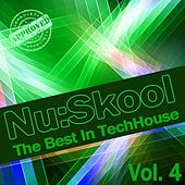Nu:Skool - The Best In TechHouse, Vol. 4 von Various Artists