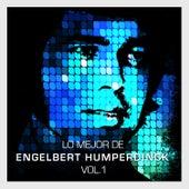 Lo Mejor de Engelbert Humperdinck Vol. 1 by Engelbert Humperdinck