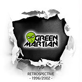 Green Martian - Retrospective 1996/2002 de Various Artists
