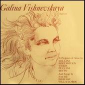 A Program Of Arias by Galina Vishnevskaya