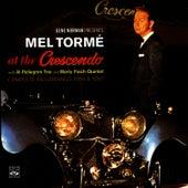 At the Crescendo 1954 - 1957 di Mel Torme