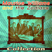Maurice Williams and The Zodiacs Collection von Maurice Williams and the Zodiacs