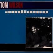 Andiamo von Tom Wilson