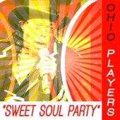 Ohio Players - Sweet Soul Party von Ohio Players