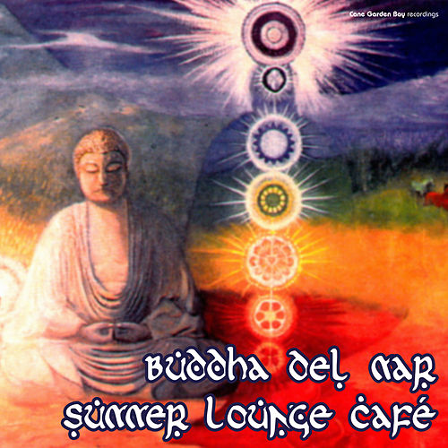 Buddha del Mar – Summer Lounge Café by Various Artists
