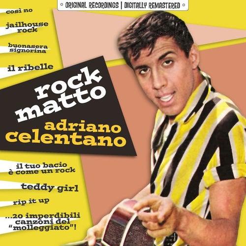 Rock Matto 20 Imperdibili Canzoni Del Molleggiato Van Adriano