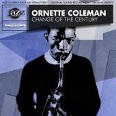 Change of the Century Original LP - Digitally Re-mastered von Ornette Coleman