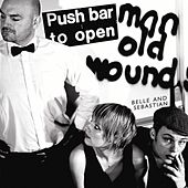 Push Barman to Open Old Wounds by Belle and Sebastian