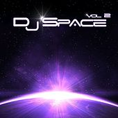 DJ Space Vol. 2 Minimal & Tech House Selection by Various Artists