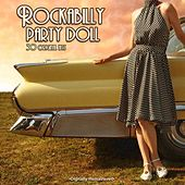 Rockabilly Party Doll 30 Original Hits by Various Artists