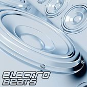 Electro Beats Electro House & Techouse Selection by Various Artists