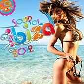 Sound of Ibiza 2012 Deep House - Funky House - Chillhouse - House von Various Artists