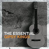 The Essential Gipsy Kings von Gipsy Kings