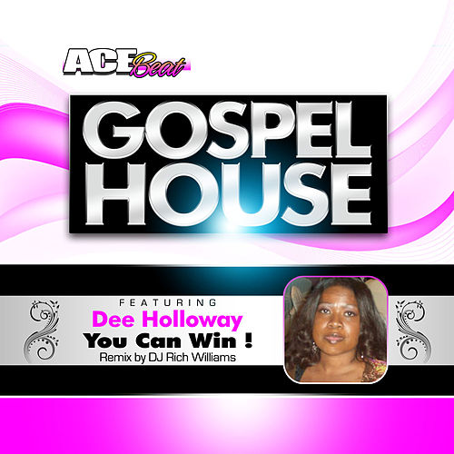 You Can Win (feat. Dee Holloway) - Single by Acebeat Music