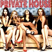 Private House (Sexy House Music) de Various Artists