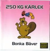 Bonka Bäver by 250 KG Kärlek