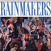 The Rainmakers by Rainmakers