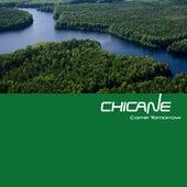 Come Tomorrow von Chicane