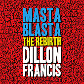The Rebirth de Dillon Francis