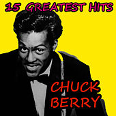 15 Greatest Hits by Chuck Berry