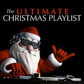 The Ultimate Christmas Playlist de Various Artists