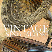 Vintage Sing-Along by Various Artists