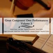 Great Composers' Own Performances Volume 3 de Various Artists