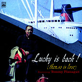 Lucky Is Back! by Lucky Thompson