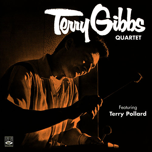Terry Gibbs Quartet by Terry Gibbs