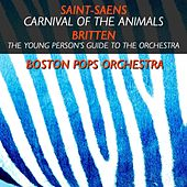 Carnival Of The Animals / The Young Person's Guide To The Orchestra von Boston Pops Orchestra