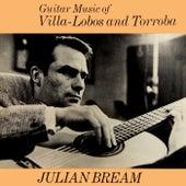 Guitar Music Of Villa Lobos by Julian Bream