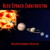 Also Sprach Zarathustra von Berlin Philharmonic Orchestra