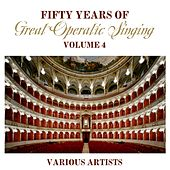 Fifty Years Of Great Operatic Singing Volume 4 de Various Artists