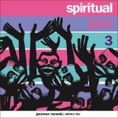 Spiritual Jazz 3: Europe by Various Artists