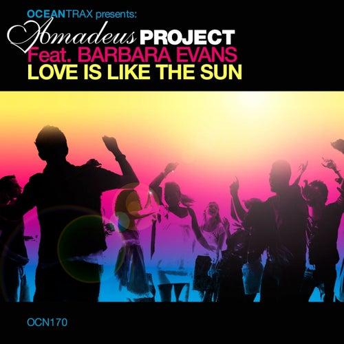 Love Is Like The Sun von Amadeus Project